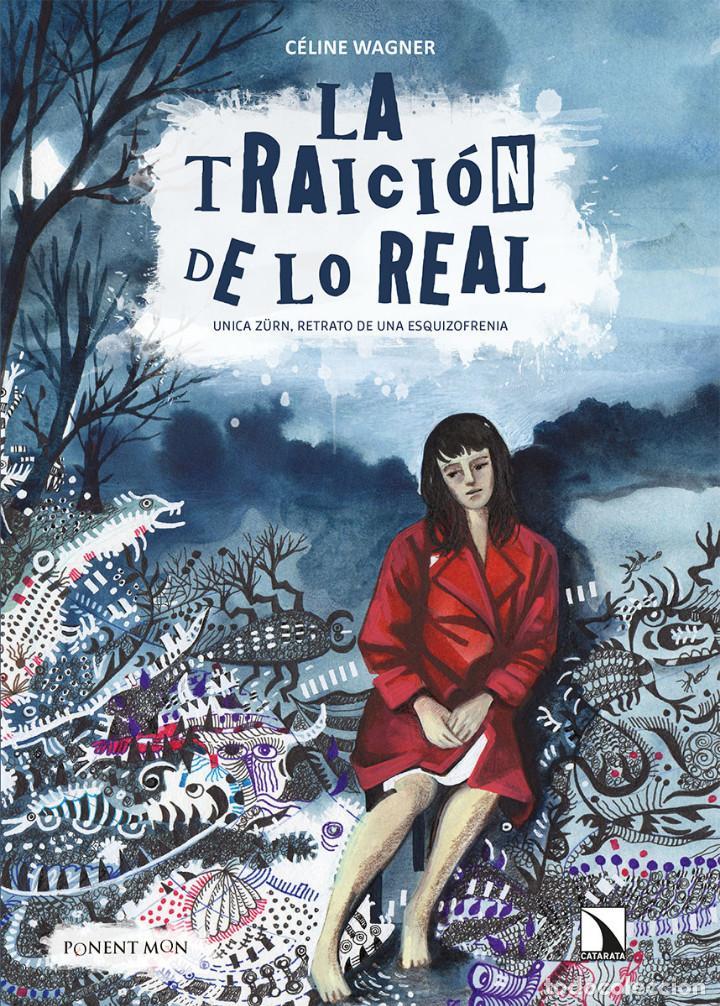 CÓMICS. LA TRAICIÓN DE LO REAL - CÉLINE WAGNER (CARTONÉ) (Tebeos y Comics - Comics otras Editoriales Actuales)