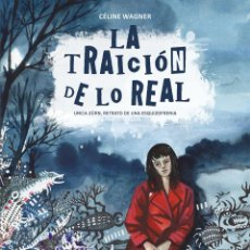 Cómics: CÓMICS. LA TRAICIÓN DE LO REAL - CÉLINE WAGNER (CARTONÉ). Lote 274935968