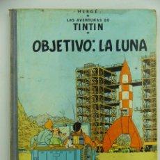 Cómics: TIN TIN - OBJETIVO : LA LUNA - JUVENTUD - HERGE. Lote 275443318