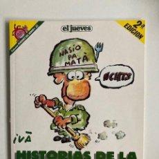 Cómics: HISTORIAS DE LA PUTA MILI IVÁ EL JUEVES 2A EDICIÓN 1991. Lote 275739613