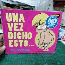 Cómics: UNA VEZ DICHO ESTO... J. C. BONACHE. Lote 276452718