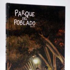 Cómics: EL PARQUE DEL POBLADO (JONI B.) SPACEMAN BOOKS, 2015. OFRT ANTES 11,5E. Lote 276984518