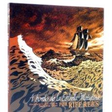 Cómics: A BORDO DE LA ESTRELLA MATUTINA (RIFF REB´S / PIERRE MAC ORLAN) SPACEMAN BOOKS, 2015. OFRT ANTES 22E. Lote 276984523
