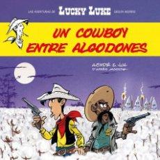 Cómics: CÓMICS. LUCKY LUKE. UN COWBOY ENTRE ALGODONES - ACHDE/JUL (CARTONÉ). Lote 277059778