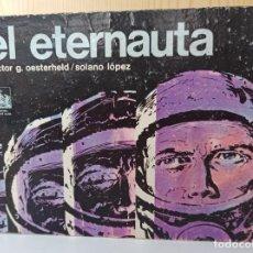 Cómics: EL ETERNAUTA -H. G. OESTERHELD /SOLANO LÓPEZ - EDICIONES RECORD SCA 1975. Lote 277087308