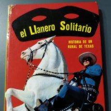 Cómics: EL LLANERO SOLITARIO HISTORIA DE UN RURAL DE TEXAS .EDICIONES FHER 1967. Lote 277090088