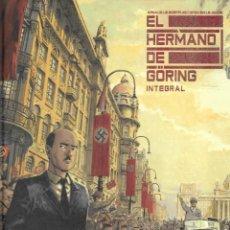 Cómics: EL HERMANO DE GÖRING. INTEGRAL. Lote 277153938
