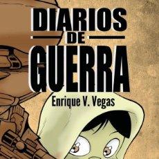 Cómics: DIARIOS DE GUERRA ENRIQUE V. VEGAS DOLMEN. Lote 277184173