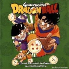 Cómics: GENERACIÓN DRAGON BALL (DOLMEN, 2008) DE DANIEL QUESADA Y JACOB GARCÍA. 288 PGS. Lote 277301303