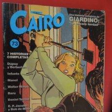 Cómics: CAIRO COMIC Nº 73 - 1ª EDICIÓN - NORMA - 1989. Lote 278203318