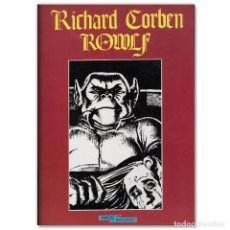 Cómics: RICHARD CORBEN ROWLF. Lote 278434988
