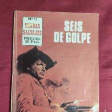 Cómics: SENDAS SALVAJES. Nº 12. SEIS DE GOLPE. EDITORIAL ANTALBE. Lote 278536863