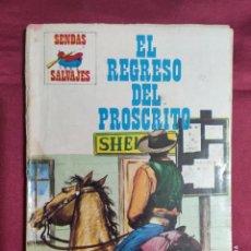 Cómics: SENDAS SALVAJES. Nº 265. EL REGRESO DEL PROSCRITO. PRODUCCIONES EDITORIALES. Lote 278537693