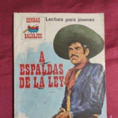 Cómics: SENDAS SALVAJES. Nº 278. A ESPALDAS DE LA LEY. PRODUCCIONES EDITORIALES. Lote 278538178