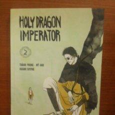 Cómics: HOLY DRAGON IMPERATOR, 2 - THÀNH PHONG & MY ANH - DIBBUKS / AMOK EDICIONES 2019 (1ª EDICIÓN). Lote 278974658