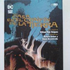 Cómics: LA CASA EN EL CONFÍN DE LA TIERRA. RICHARD CORBEN, S. REVELSTROKE, WILLIAM HOPE HODGSON, ALAN MOORE. Lote 280197388