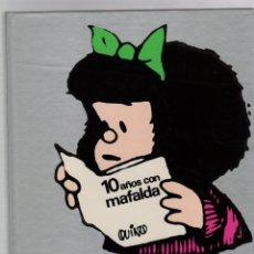 Comics: 10 AÑOS CON MAFALDA. QUINO. IMAGEN 1. EDITORIAL LUMEN, 1987. 13ª EDICION. Lote 282501638