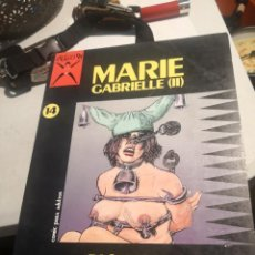 Cómics: EDICIONES LA CÚPULA. CÓMIC ADULTOS Nº 14 MARIE GABRIELLE COLECCION X. Lote 286330513