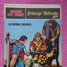 Cómics: PRÍNCIPE VALIENTE 4 LA ESPADA CANTANTE HÉROES DEL COMIC EDICIONES BURU LAN 1972. Lote 287060468