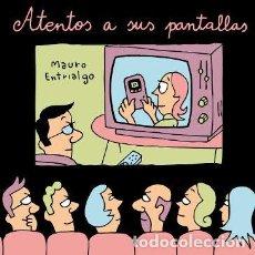 Cómics: ATENTOS A SUS PANTALLAS - MAURO ENTRIALGO - DIABOLO. Lote 287867948