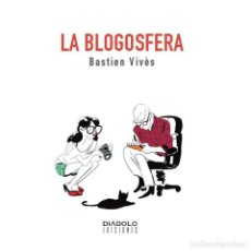 Cómics: LA BLOGOSFERA - BASTIEN VIVÈS - DIABOLO. Lote 287875508