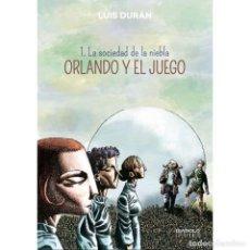 Cómics: ORLANDO Y EL JUEGO I (LA SOCIEDAD DE LA NIEBLA) - LUIS DURÁN - DIABOLO. Lote 287876578