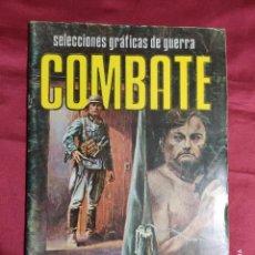 Cómics: COMBATE. SELECCIONES GRAFICAS DE GUERRA. Nº 117. PRODUCCIONES EDITORIA.. Lote 287891593