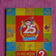 Cómics: EL JUEVES LO MÁS MEJOR DE 25 AÑOS EDICIONES EL JUEVES 2002 ESPECIAL COLECCIONISTAS 2. Lote 287895323