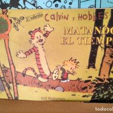 Cómics: CALVIN Y HOBBES 5, MATANDO EL TIEMPO . COLECCION FANS. Lote 287902438