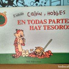 Cómics: CALVIN Y HOBBES 1, EN TODAS PARTES HAY TESOROS . COLECCION FANS. Lote 287902688