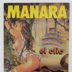 Cómics: EL CLIC - MANARA - PRIMERA EDICIÓN 1988. Lote 288086378