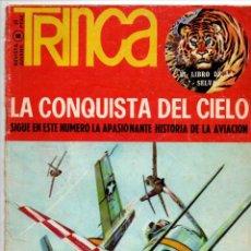 Cómics: TRINCA NUMERO 8. LA CONQUISTA DEL CIELO: LA APASIONANTE HISTORIA DE LA AVIACION. DONCEL 1971.. Lote 288201823