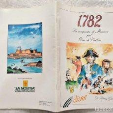 Cómics: LA CONQUESTA DE MENORCA PEL DUC DE CRILLON - D. IBÁÑEZ GUTIERREZ - EDITORIAL MENORCA 1991. Lote 288202243