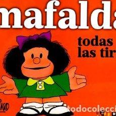 Cómics: MAFALDA TODAS LAS TIRAS QUINO EDICIONES DE LA FLOR ED. 2015 - QUINO. Lote 288256683
