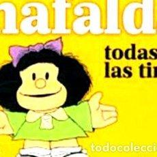 Cómics: MAFALDA TODAS LAS TIRAS QUINO ED. 2016 - QUINO. Lote 288284428