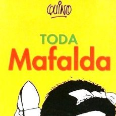 Cómics: TODA MAFALDA QUINO ED. 2015 - QUINO. Lote 288287623