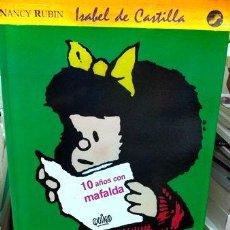 Cómics: 10 ANOS CON MAFALDA QUINO DE LA FLOR NUEVO. Lote 288288283