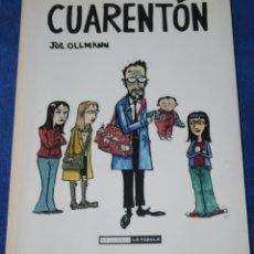 Cómics: CUARENTON - JOE OLLMANN - EDICIONES LA CÚPULA (2012). Lote 288359933