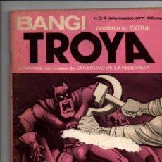 Cómics: BANG! PRESENTA SU EXTRA: TROYA. Nº 3-4. JULIO/AGOSTO 1977. COLECTIVO DE LA HISTORIETA. Lote 288548168