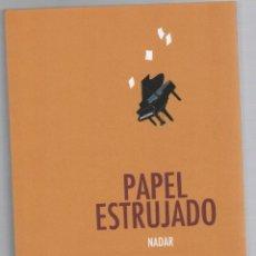 Cómics: PAPEL ESTRUJADO. NADAR. ASTIBERRI, 2013. COLECCION SILLON OREJERO. Lote 288660013