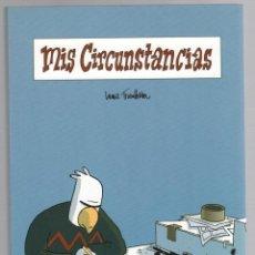 Cómics: MIS CIRCUNSTANCIAS. LEWIS TRONDHEIM. ASTIBERRI, 2009. 3ª EDICION. Lote 288660313