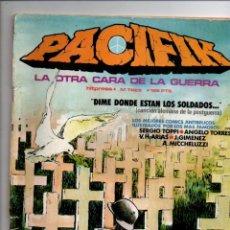 Cómics: PACIFIK Nº 3. LA OTRA CARA DE LA GUERRA. LOS MEJORES COMICS ANTIBELICOS. HITPRESS 1982. Lote 288719228