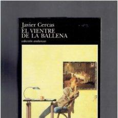 Cómics: EL VIENTRE DE LA BALLENA JAVIER CERCAS TUS QUETS EDITORES 1 EDICION ABRIL DE 1997. Lote 288749128