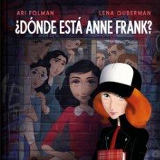 Cómics: ¿DÓNDE ESTÁ ANNE FRANK? - ARI FOLMAN , LENA GUBERMAN - DEBOLSILLO. Lote 288885163