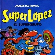 Comics: SUPER LÓPEZ. EL SUPERGRUPO - COLECCIÓN MAGOS DEL HUMOR, 25. Lote 289631383
