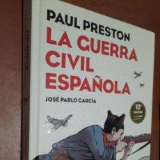 Cómics: LA GUERRA CIVIL ESPAÑOLA. PAUL PRESTON. JOSE PABLO GARCIA. DEBATE TAPA DURA. BUEN ESTADO. Lote 289641583