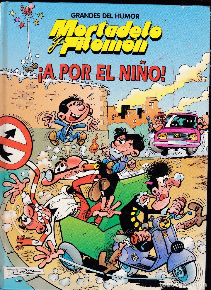 MORTADELO Y FILEMON, ¡A POR EL NIÑO! - GRANDES DEL HUMOR Nº 9 - EL PERIODICO - (Tebeos y Comics Pendientes de Clasificar)