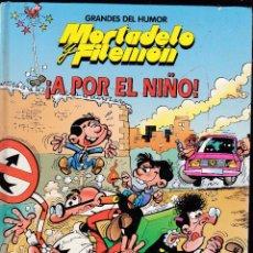 Cómics: MORTADELO Y FILEMON, ¡A POR EL NIÑO! - GRANDES DEL HUMOR Nº 9 - EL PERIODICO -. Lote 289835643