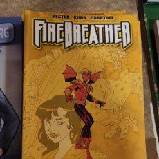 Cómics: FIREBREATHER - LOS PROBLEMAS CRECEN (HESTER, KUHN, CRABTREE) ALETA. Lote 289903638