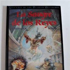 Fumetti: LA SANGRE DE LOS REYES - CHEVALIER / SEGUR. Lote 292014153
